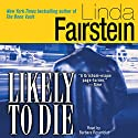 Likely to Die Audiobook by Linda Fairstein Narrated by Barbara Rosenblat