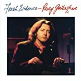 Fresh Evidence (Remastered) Rory Gallagher