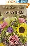 Mail Order Brides: Jessie's Bride (A...