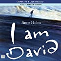 I Am David (       UNABRIDGED) by Anne Holm Narrated by Struan Rodger