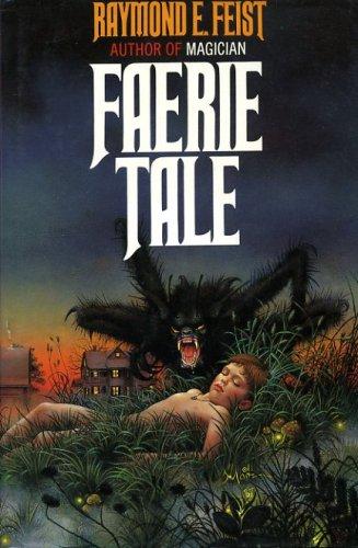 Faerie Tale, Raymond Feist
