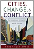 img - for Cities, Change, and Conflict: A Political Economy of Urban Life book / textbook / text book