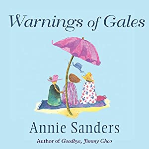Warnings of Gales | [Annie Sanders]