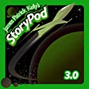 James Patrick Kelly's StoryPod 3.0 (       UNABRIDGED) by James Patrick Kelly Narrated by James Patrick Kelly