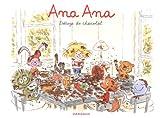 Ana Ana : Déluge de chocolat Alexis Dormal