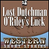 img - for Lost Dutchman O'Riley's Luck book / textbook / text book