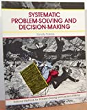 img - for Systematic Problem-Solving and Decision-Making by Sandy Pokras (1989-04-06) book / textbook / text book