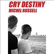 Cry Destiny | [Michel Russell]