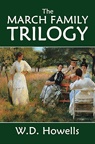 The March Family Trilogy and Other Essential Works by Willam Dean Howells (Halcyon Classics) (Dean Family compare prices)
