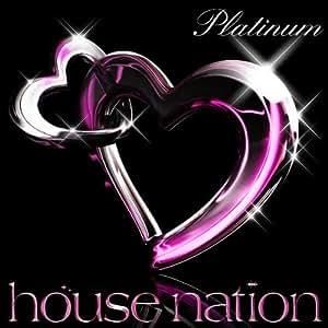HOUSE NATION PLATINUM - Amazon.com Music
