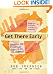 Get There Early: Sensing the Future t...