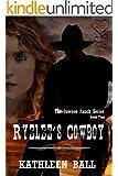 Ryelee's Cowboy (Dawson Ranch Book 2)