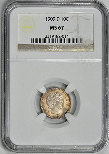 1909 D Barber Dimes Dime MS67 NGC
