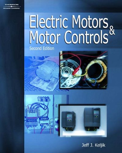 Electric Motors & Motor Controls - Cengage Learning - DE-1401898416 - ISBN: 1401898416 - ISBN-13: 9781401898410