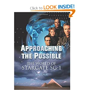 Approaching the Possible: The World of Stargate SG-1 by