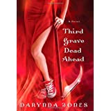 Third Grave Dead Ahead ~ Darynda Jones