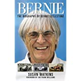 Bernie: The Biography of Bernie Ecclestoneby Susan Watkins