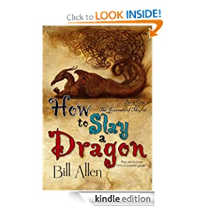 How To Slay a Dragon (The Journals of Myrth, Book1)