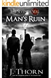 Man's Ruin - A Dark Fantasy Novella (The Seventh Seal Sequel #1)