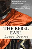 img - for The Rebel Earl: Robert Devereux, Earl of Essex book / textbook / text book