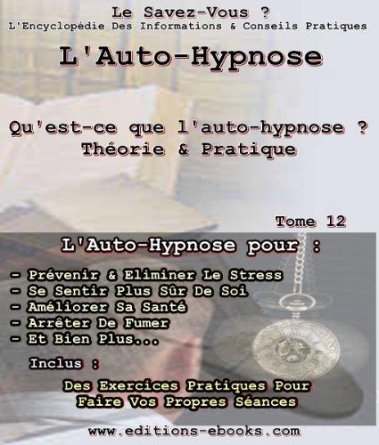 Couverture du livre L'Auto-Hypnose, théorie et pratique
