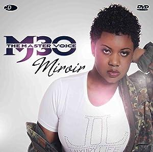 Miroir - the Master Voice