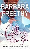 Falling Into You (Bachelors & Bridesmaids Book 5)