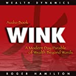 Wink and Grow Rich | Roger Hamilton
