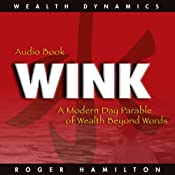 Wink and Grow Rich | [Roger Hamilton]