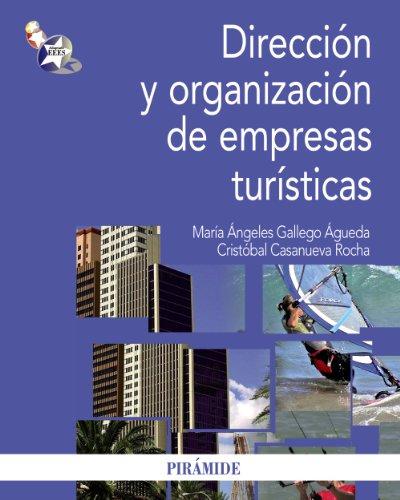 DIRECCION Y ORGANIZACION DE EMPRESAS TURISTICAS