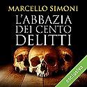 L'abbazia dei cento delitti (Codice Millenarius Saga 2) Audiobook by Marcello Simoni Narrated by Gino La Monica
