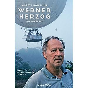 Werner Herzog: Die Biografie
