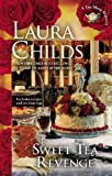 Sweet Tea Revenge (A Tea Shop Mystery) (0425252884) by Childs, Laura