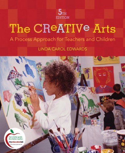 The Creative Arts: A Process Approach for Teachers and...