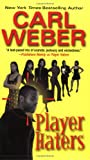 Player Haters (0758200323) by Carl Weber