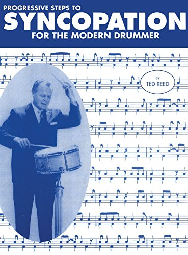 Download Progressive Steps to Syncopation for the Modern Drummer