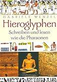 Hieroglyphen: Schreiben und lesen wie die Pharaonen title=
