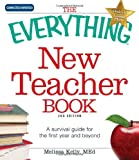 img - for The Everything New Teacher Book: A Survival Guide for the First Year and Beyond book / textbook / text book