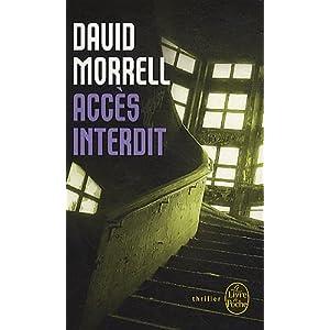 """lecture : """"accès interdit"""" par David Morell"""