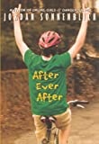 After Ever After (Turtleback School & Library Binding Edition) (0606153225) by Sonnenblick, Jordan