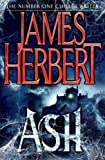 James Herbert Ash by Herbert, James 1st (first) Edition (2013)