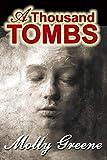 A Thousand Tombs (Gen Delacourt Mystery Book 4)
