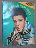 The Elvis Presley Scrapbook: 1935-1977