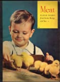 img - for MEAT: Flesh Foods from Farm, Range and Sea. #856 on Front Cover, An Educational Picture Book. Color Picture of Little Boy Playing with Yellow Baby Chicks on Cover. An Interesting Book on Where Our Foods Come from and How They are Raised. One of Five Book book / textbook / text book