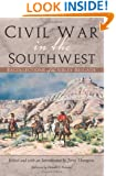Civil War in the Southwest: Recollections of the Sibley Brigade (Canseco-Keck History Series)
