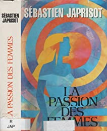 Le  Passion des femmes