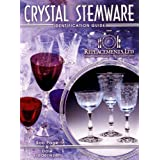 Crystal Stemware Identification Guide ~ Bob Page