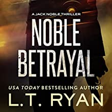 Noble Betrayal Audiobook by L. T. Ryan Narrated by Dennis Holland