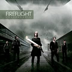Fireflight – Unbreakable (2008)