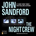The Night Crew (       UNABRIDGED) by John Sandford Narrated by Richard Ferrone